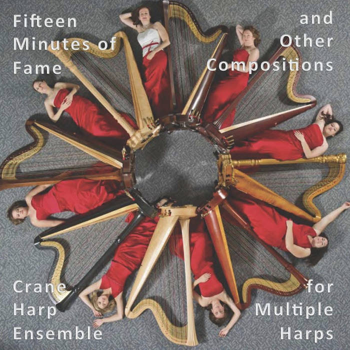 15 Minutes of Fame and Other Compositions for Multiple Harps cover art