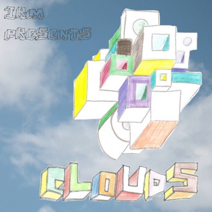 IRM presents: Clouds cover art