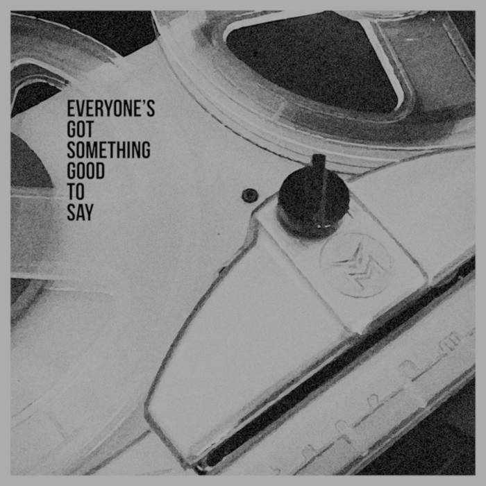 Everyone's Got Something Good To Say cover art