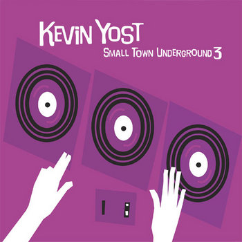 Kevin Yost - Small Town Underground 4