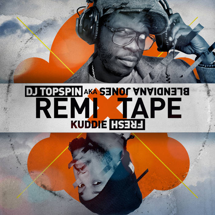DJ Topspin x Kuddie Fresh REMIXtape cover art
