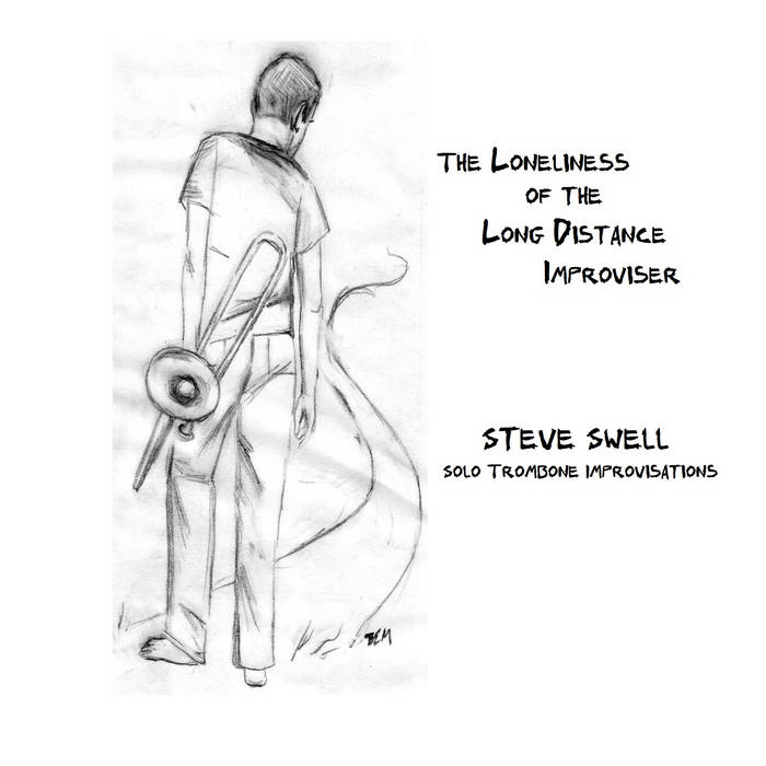 The Loneliness of the Long Distance Improviser cover art