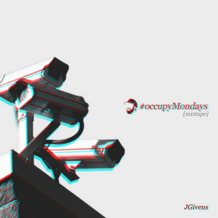 #occupyMondays [mixtape] cover art