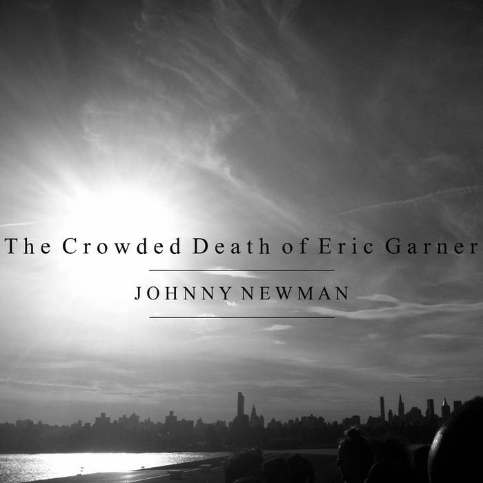 The Crowded Death of Eric Garner cover art