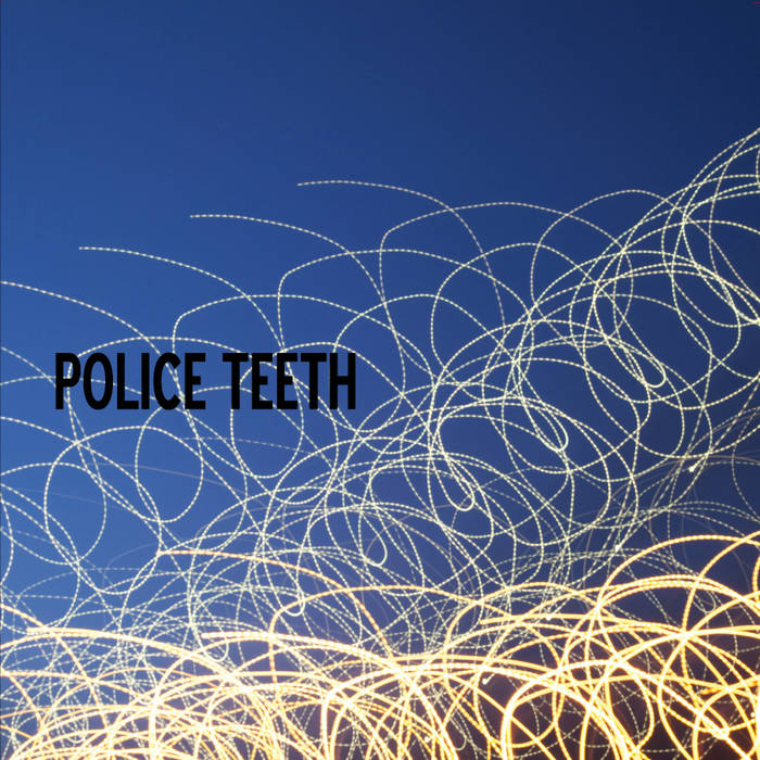 Police Teeth cover art