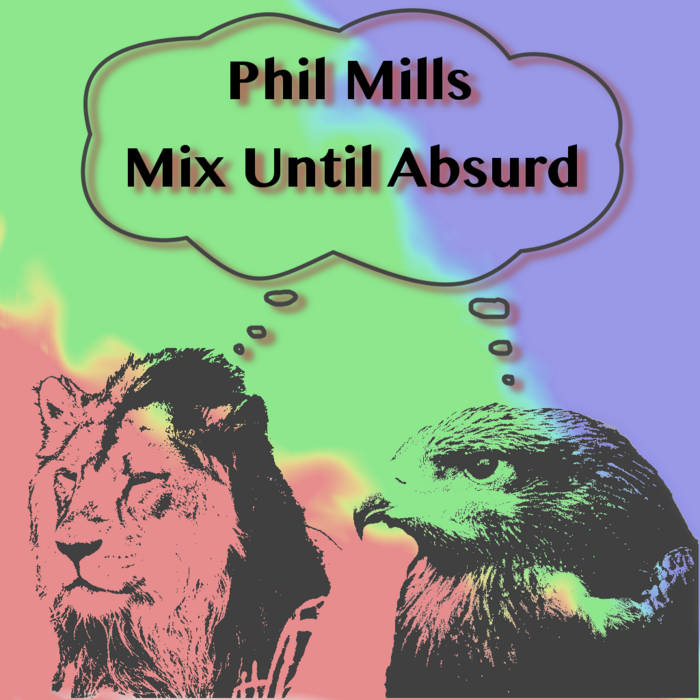 Mix Until Absurd cover art