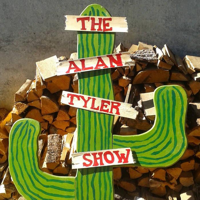The Alan Tyler Show cover art