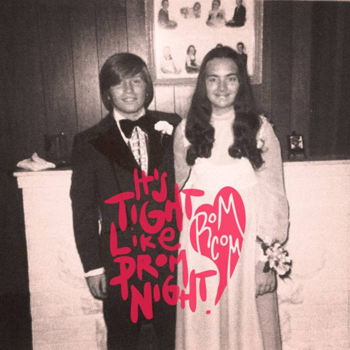 It's Tight Like Prom Night! cover art