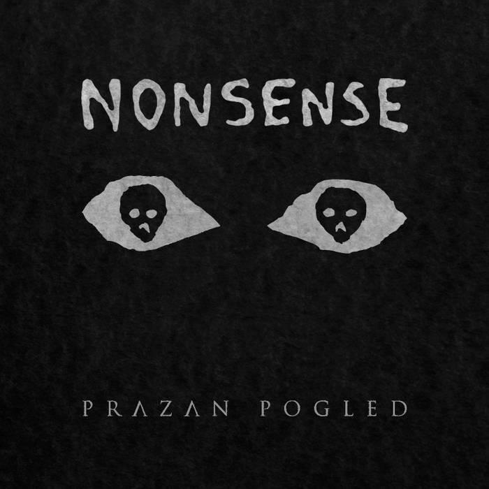 Nonsense - Prazan Pogled cover art