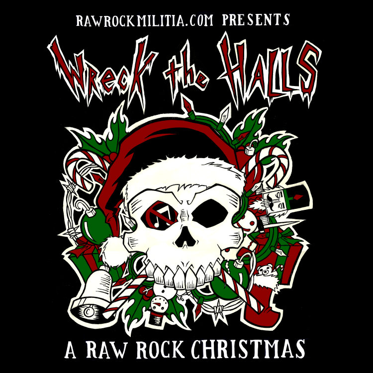 Wreck The Halls: A Raw Rock Christmas | Friends Friends Friends ...