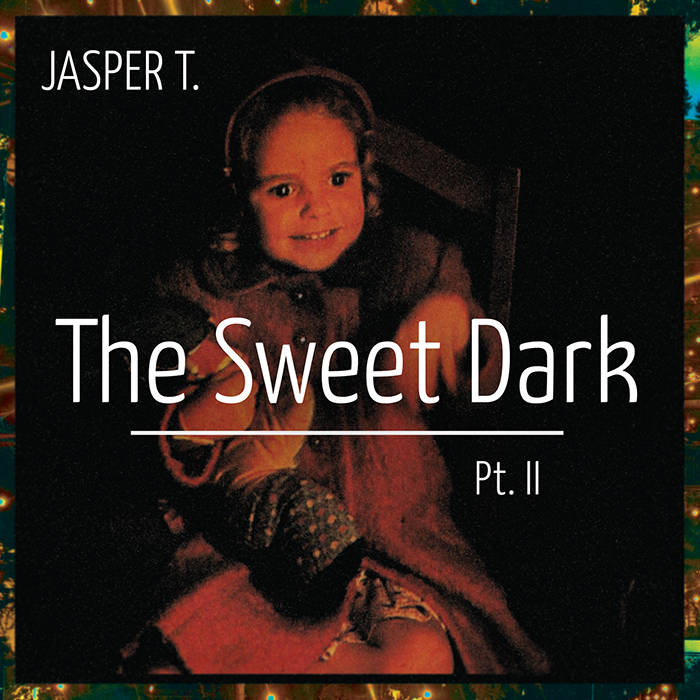 The Sweet Dark, Pt. II cover art