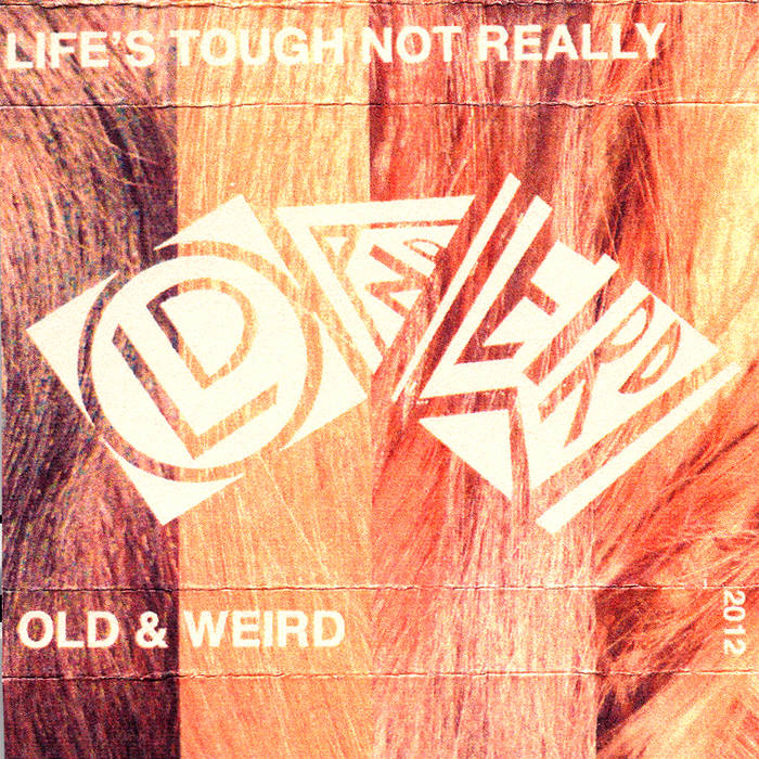 Life's Tough Not Really cover art