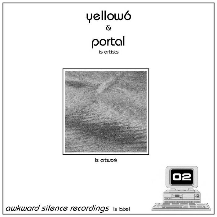 yellow 6 / Portal - split EP cover art