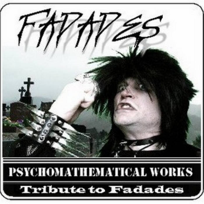 Psychomathematical Works - Tribute to Fadades cover art