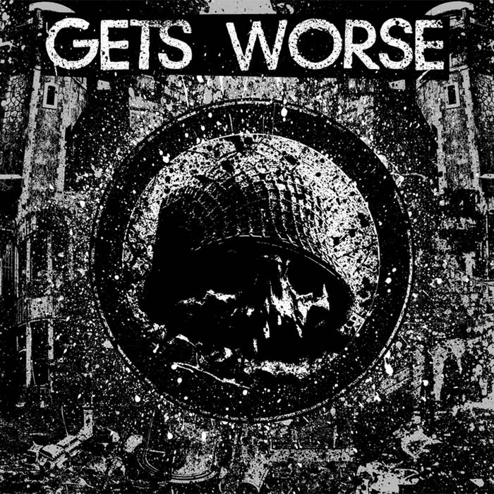 Gets Worse cover art