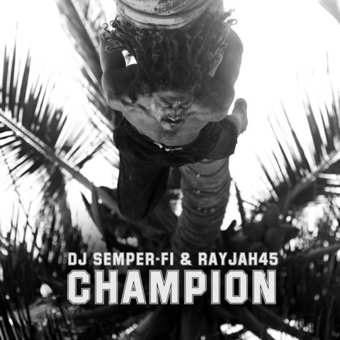 Champion feat. Rayjah45 cover art