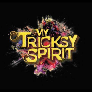 My Tricksy Spirit main photo