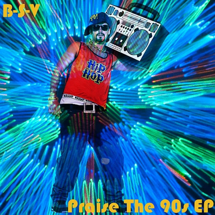 Praise The 90s EP cover art