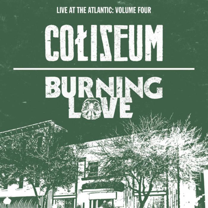 Split w/ Burning Love: Live At The Atlantic cover art
