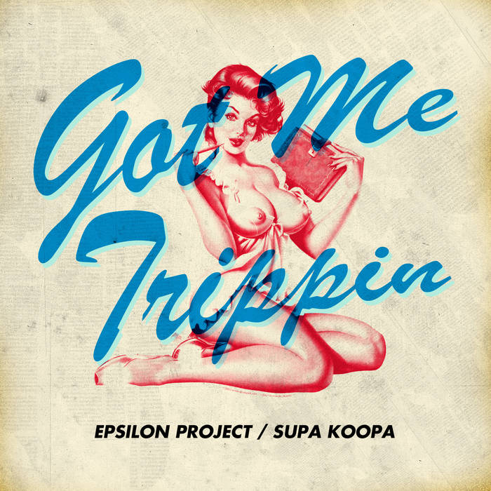 Epsilon_Project - Got Me Trippin cover art