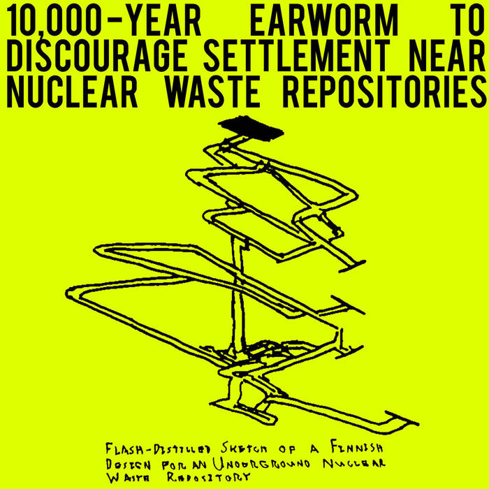 10,000-Year Earworm to Discourage Settlement Near Nuclear Waste Repositories cover art