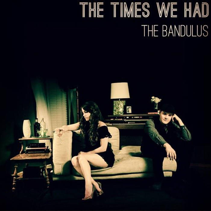 The Times We Had cover art