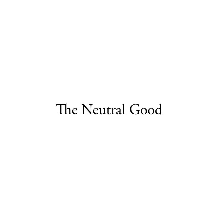 The Neutral Good cover art
