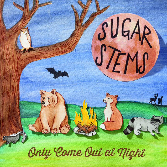 Sugar Stems - Only Come Out At Night cover art