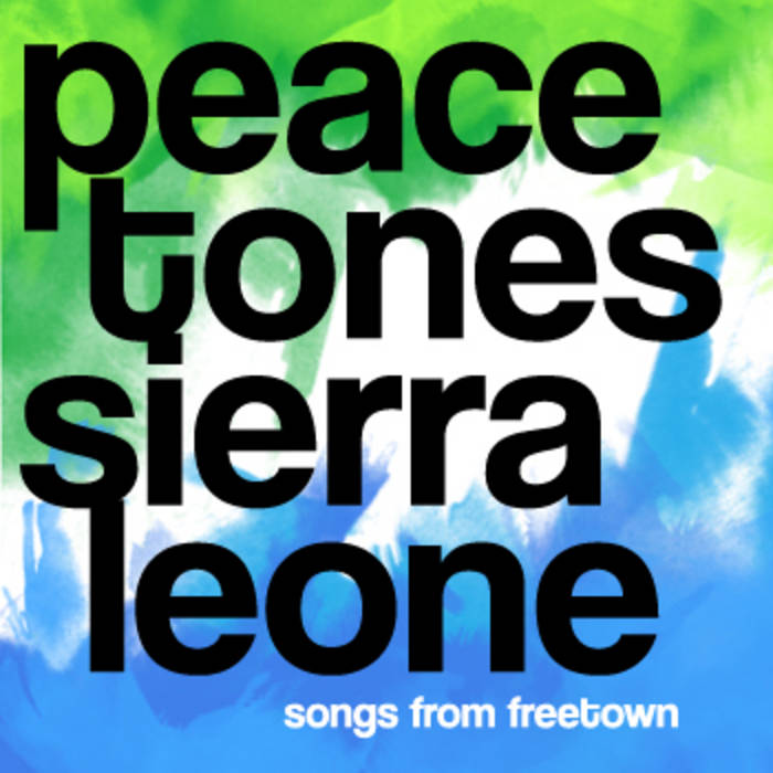 PeaceTones® Sierra Leone cover art