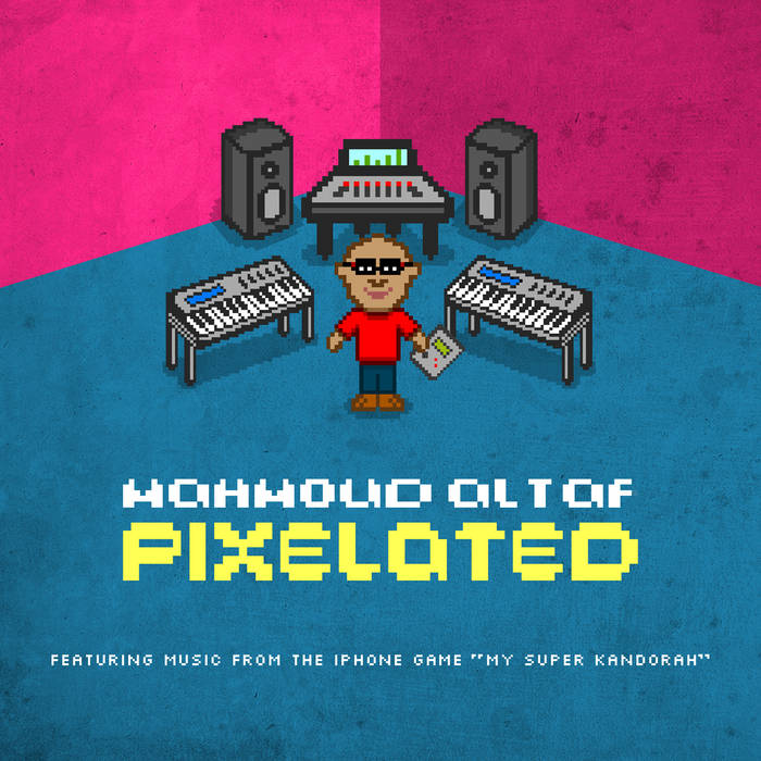 Pixelated (Featuring Music From The Game My Super Kandorah) cover art