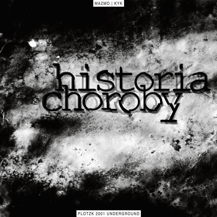 MAZMO - Historia Choroby (ARCHIWUM 2001) cover art