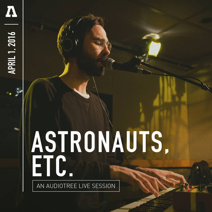 Astronauts, etc. - Audiotree Live cover art
