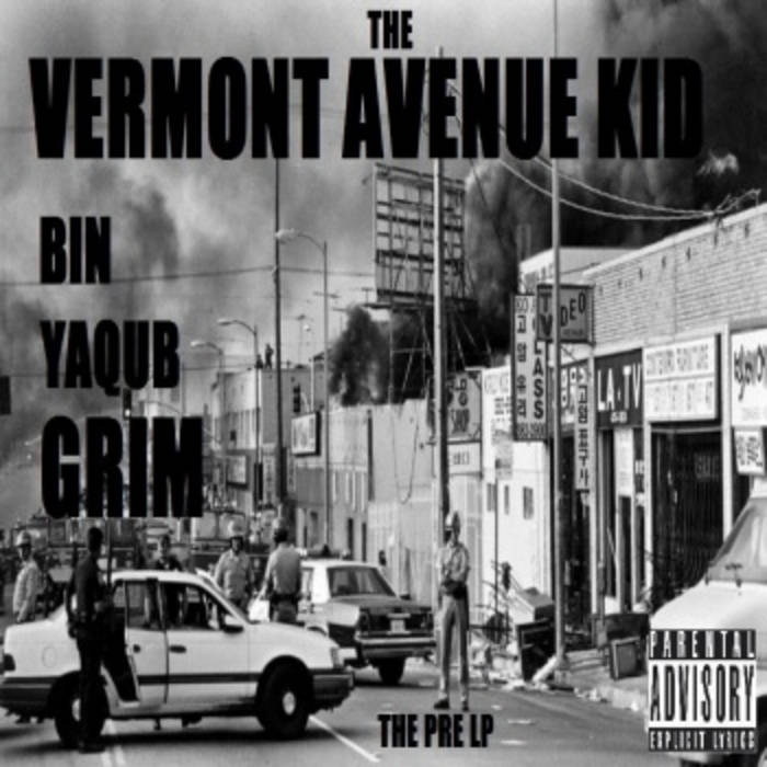 THE VERMONT AVENUE KID (The Pre LP) cover art