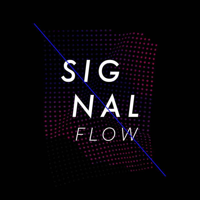 Signal Flow 2016 cover art
