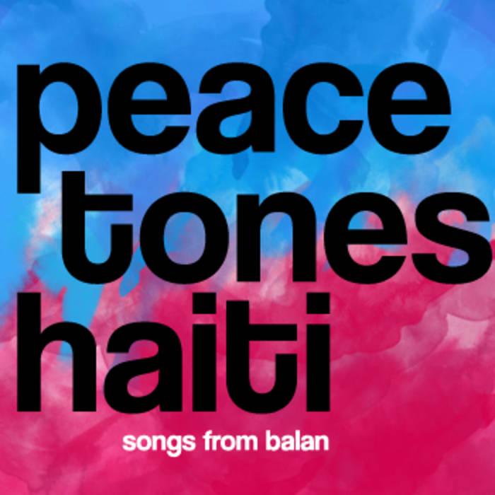 PeaceTones® Haiti cover art