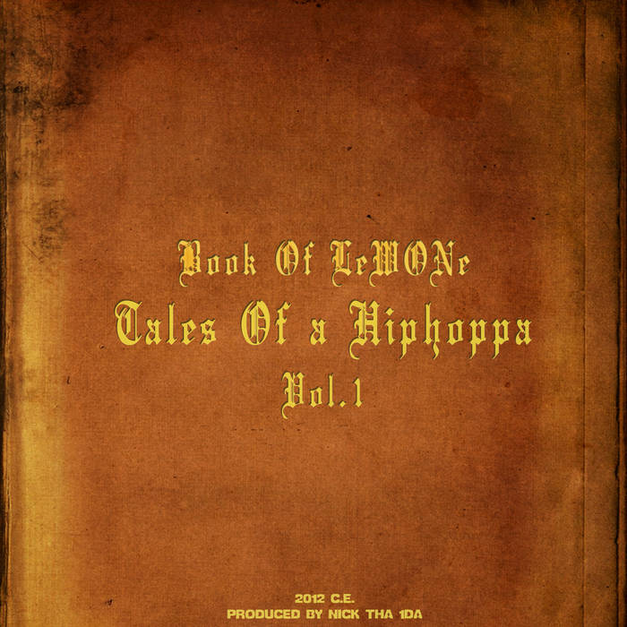 Book of LeWONe - Tales of a Hiphoppa Vol.1 Produced by Nick Tha 1Da cover art