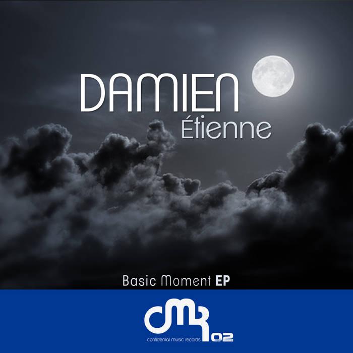 [CMR02] DAMIEN ETIENNE - BASIC MOMENT EP cover art