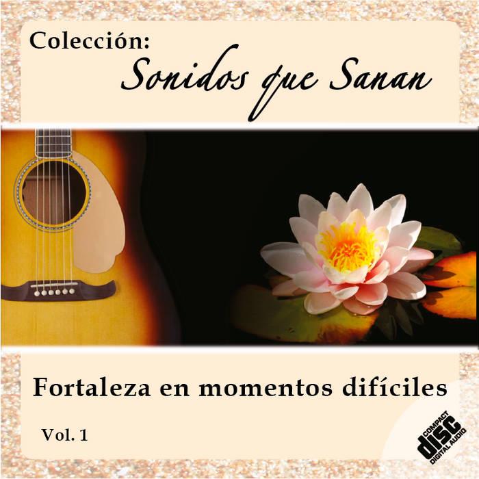 Sonidos que Sanan Vol. 1 cover art