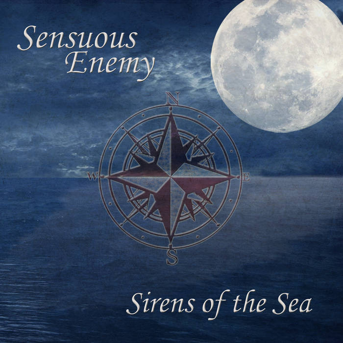 Sensuous Enemy- Sirens of the Sea cover art
