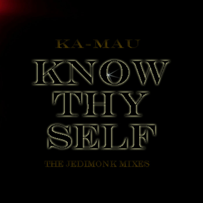 Know Thy Self (Jedimonk Mixes) cover art