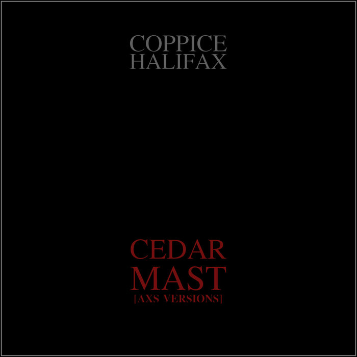 Cedar Mast [Axs Versions] cover art