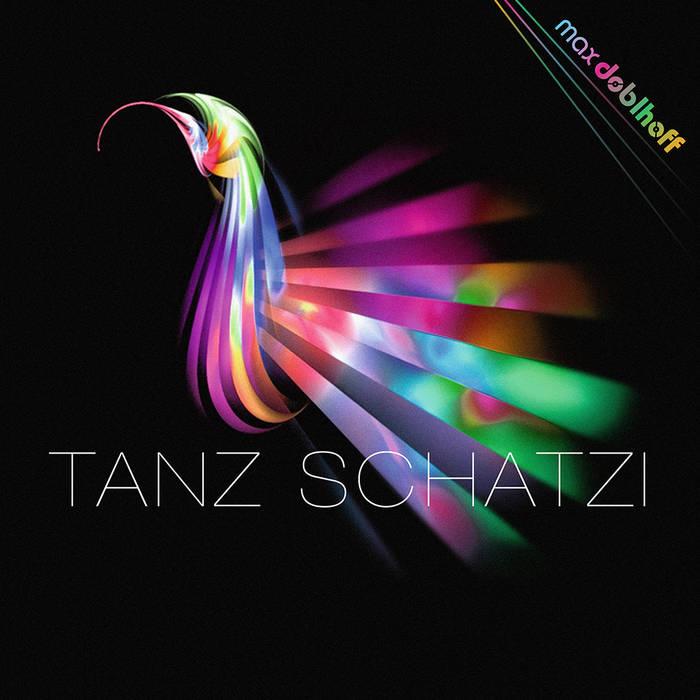 Tanz Schatzi - Max Doblhoff cover art