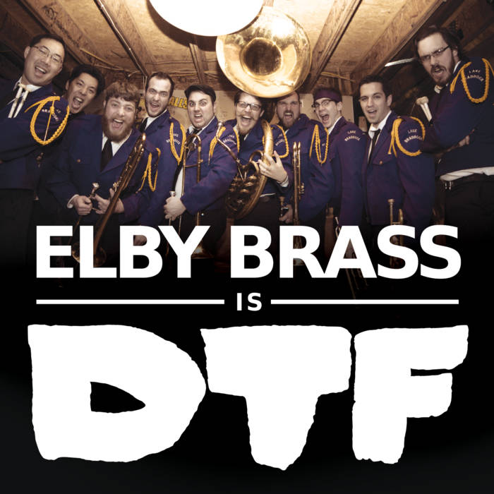 ELBY BRASS IS DTF cover art