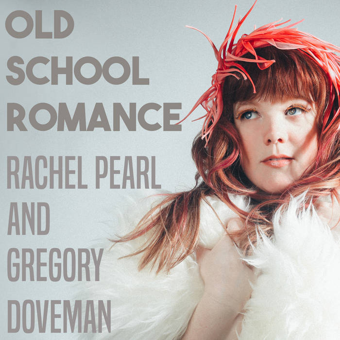 Old School Romance feat. Gregory Doveman cover art