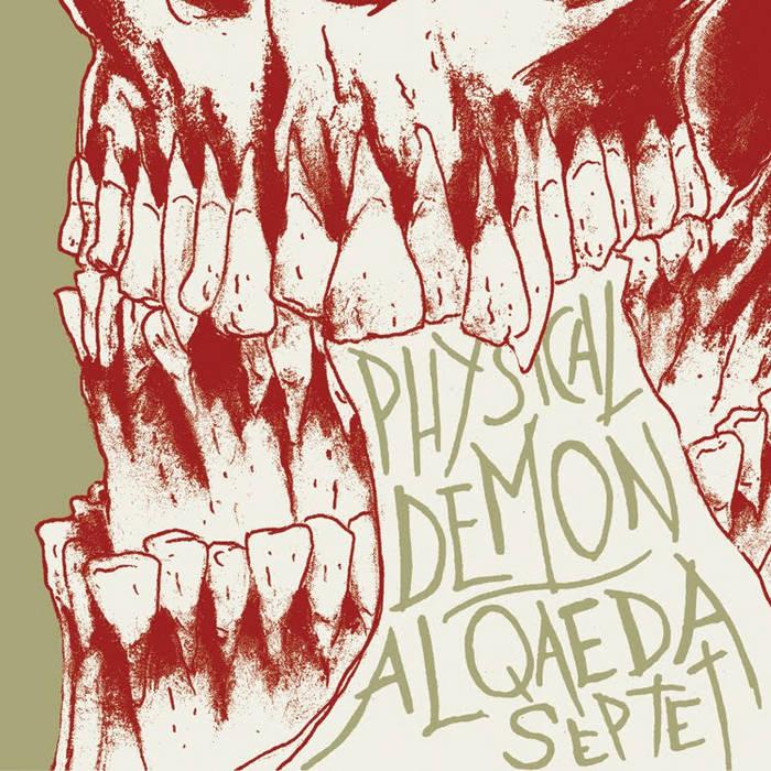 Physical Demon/ The al Qaeda Septet cover art