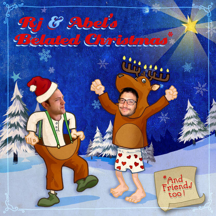 RJ and Abel's Belated Christmas and Friends Too cover art