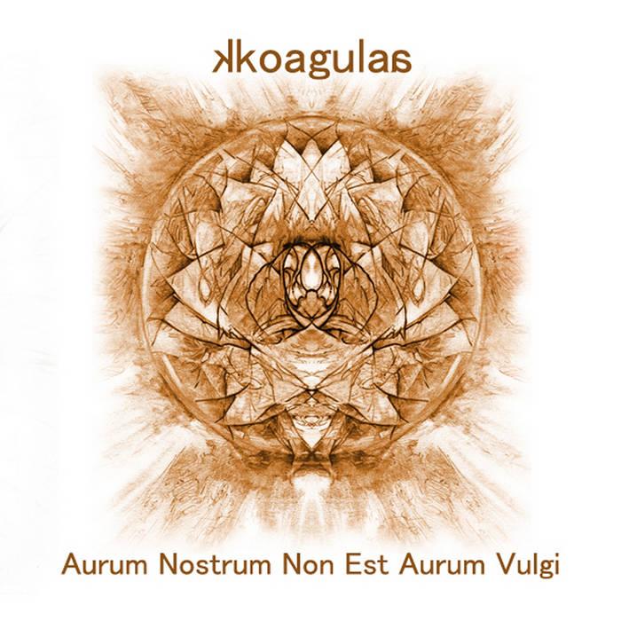 Aurum Nostrum Non Est Aurum Vulgi cover art