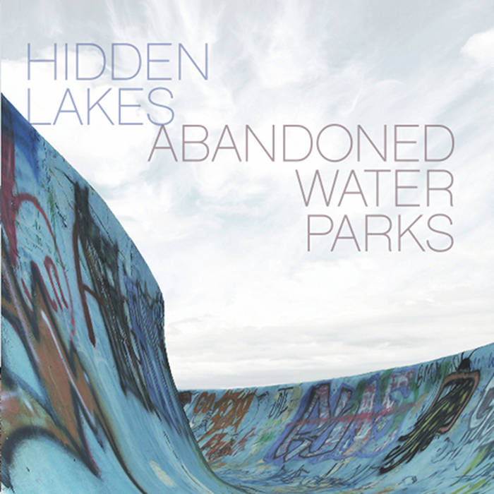 Abandoned Water Parks cover art