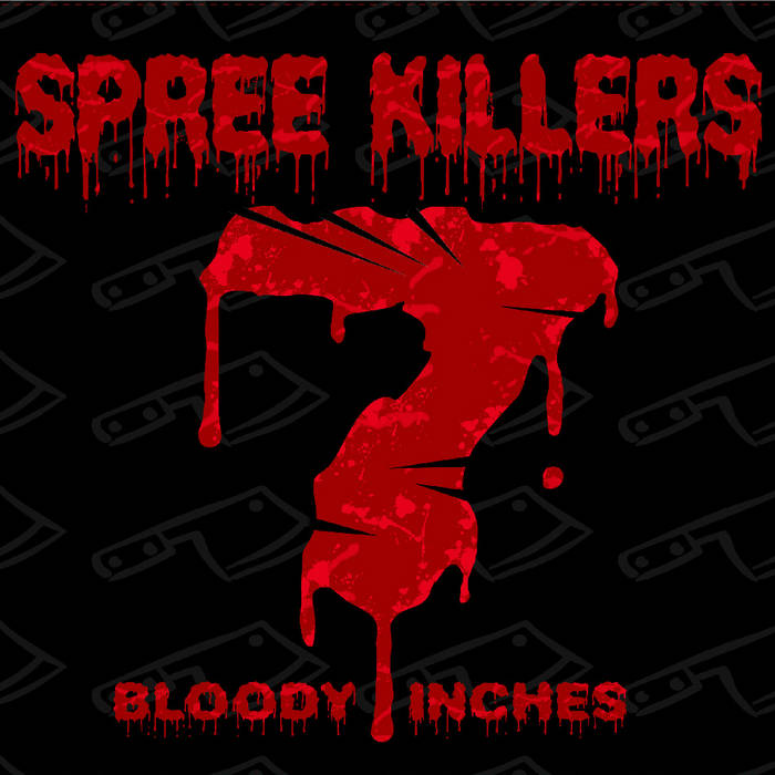 7 Bloody Inches cover art