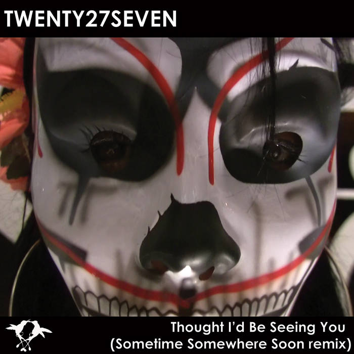 Thought I'd Be Seeing You (SSS rmx) cover art